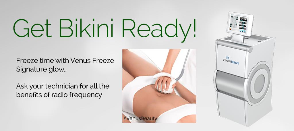 Get bikini ready with Venus Freeze
